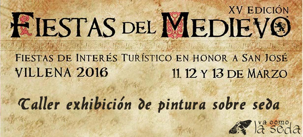 Taller de pintura sobre seda de vacomolaseda en las Fiestas del Medievo Villena