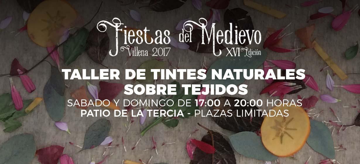 Ven y participa en nuestro taller de tintes naturales en las fiestas del medievo de Villena